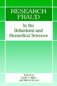 141211 research-fraud-in-the-behavioral-and-biomedical-sciences[1]