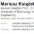 材料工学:マリウシュ・クシアゼック(Mariusz Książek)(ポーランド)